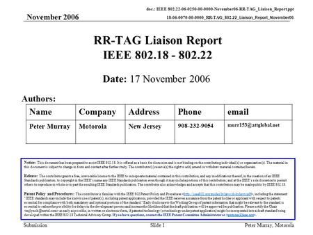 Doc.: IEEE 802.22-06-0250-00-0000-November06-RR-TAG_Liaison_Report.ppt 18-06-0070-00-0000_RR-TAG_802.22_Liaison_Report_November06 Submission November 2006.