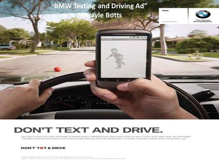 """BMW Texting and Driving Ad"""