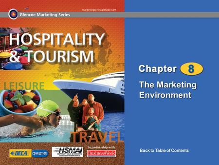 The Marketing Environment Back to Table of Contents.
