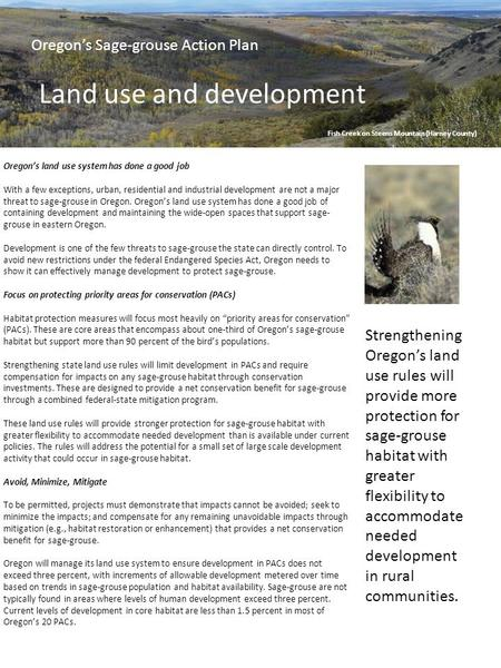 Oregon's Sage-grouse Action Plan Land use and development Strengthening Oregon's land use rules will provide more protection for sage-grouse habitat with.