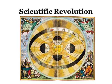 Scientific Revolution. Scholars during the 1500s, began to question classical scientific ideas and Christian beliefs. This became known as the Scientific.