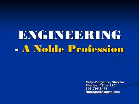 ENGINEERING - A Noble Profession