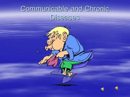 Communicable and Chronic Diseases How do germs cause disease?  Disease- is an illness that keeps your body working as it should.  Germs can cause disease.