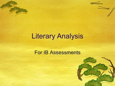 Literary Analysis For IB Assessments.