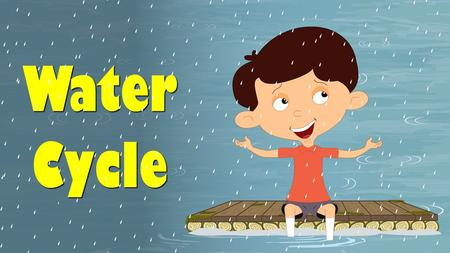 Water cycle is a very simple process and is also called the 'Hydrologic cycle'. Water cycle provides us with freshwater continuously. The cycle keeps.