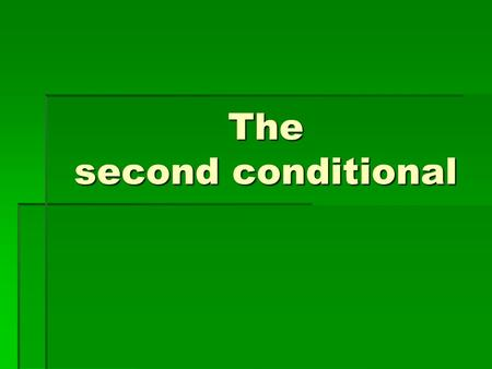 The second conditional. Use:  We use second conditional to express dreams and unreal situations. Example: If I won the lottery, I would buy a beautiful.