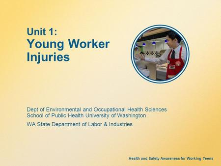 Unit 1: Young Worker Injuries