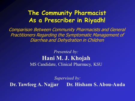 Comparison Between Community Pharmacists and General Practitioners Regarding the Symptomatic Management of Diarrhea and Dehydration in Children Presented.