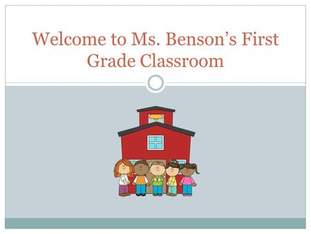 Welcome to Ms. Benson's First Grade Classroom Stay Up To Date   https://www.facebook.com/AAULehi?fref=ts.