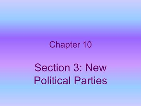 Chapter 10 Section 3: New Political Parties. Effects of the Missouri Compromise Compromise maintained the balance in the Senate between slave & free states.