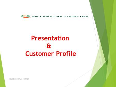 Presentation & Customer Profile An ISO Certified Company