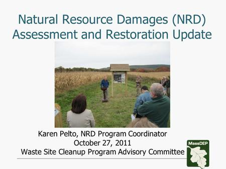 Natural Resource Damages (NRD) Assessment and Restoration Update