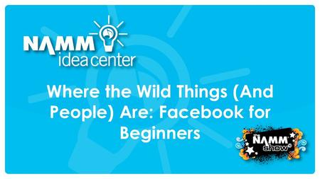 Where the Wild Things (And People) Are: Facebook for Beginners.