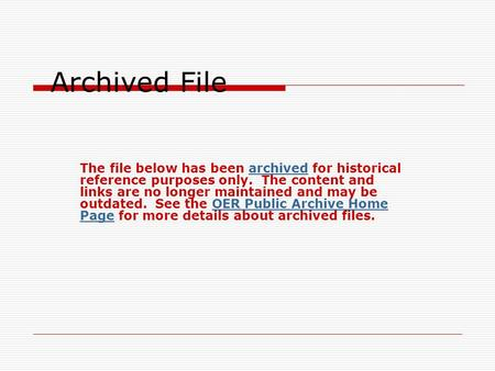 Archived File The file below has been archived for historical reference purposes only. The content and links are no longer maintained and may be outdated.