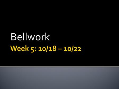 Bellwork.  Why is it important to understand what a responding variable is in an experiment when performing an experiment?