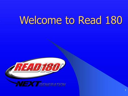 "1 Welcome to Read 180. 2 ""Success for Every Student"""
