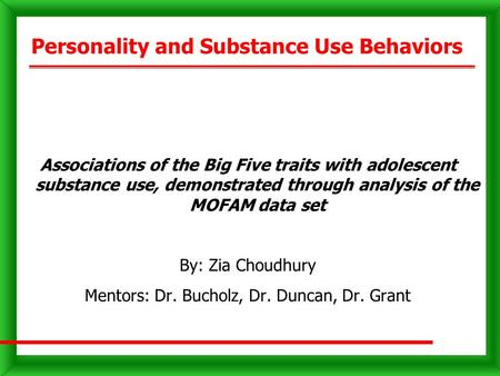 Personality and Substance Use Behaviors Associations of the Big Five traits with adolescent substance use, demonstrated through analysis of the MOFAM data.