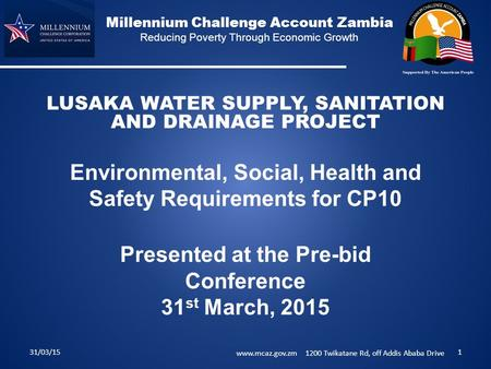 Millennium Challenge Account Zambia Reducing Poverty Through Economic Growth LUSAKA WATER SUPPLY, SANITATION AND DRAINAGE PROJECT Environmental, Social,