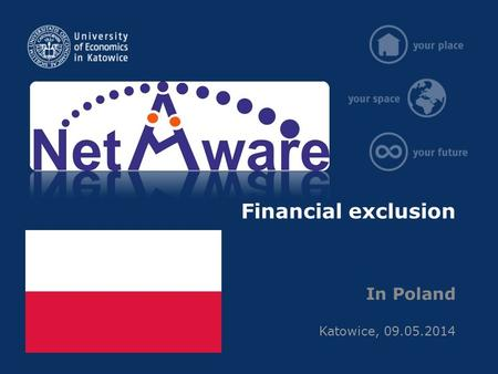 Financial exclusion In Poland Katowice, 09.05.2014.