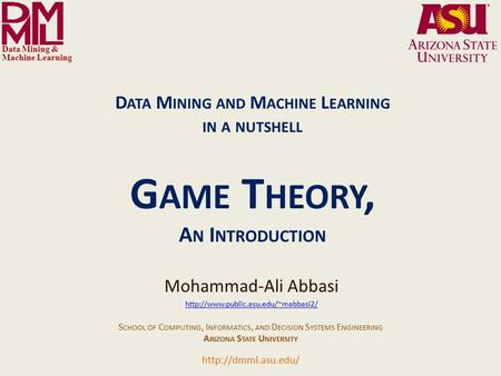 Data Mining and Machine Learning- in a nutshell Arizona State University Data Mining and Machine Learning Lab Arizona State University Data Mining and.