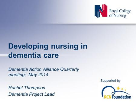 Developing nursing in dementia care
