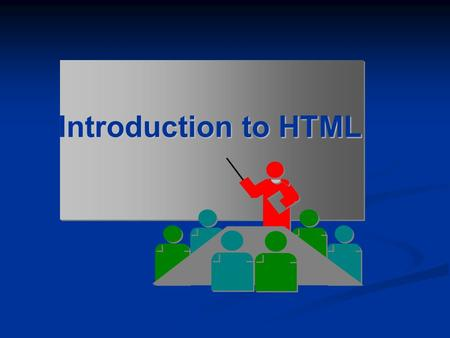 Introduction to HTML. Today's Discussion What is HTML ? What is HTML ? What is Web Page ? What is Web Page ? Web Server Web Server Web Browser Web Browser.