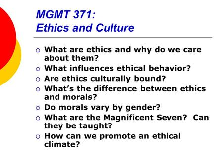 MGMT 371: Ethics and Culture