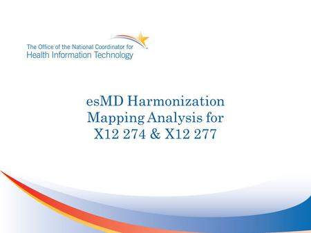 EsMD Harmonization Mapping Analysis for X12 274 & X12 277.