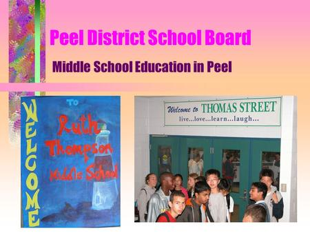 Peel District School Board Middle School Education in Peel.