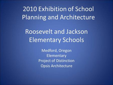 Roosevelt and Jackson Elementary Schools