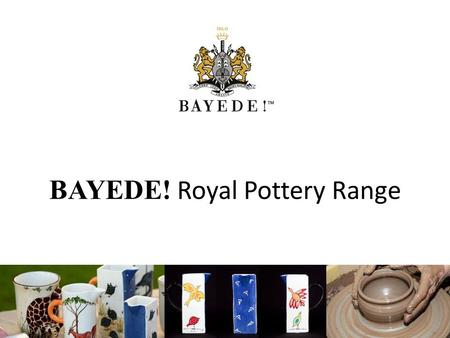 BAYEDE! Royal Pottery Range. BAYEDE! White Ceramic Pottery originates from Paarl, Western Cape. Moulded by a couple who are supported by our job Creation.
