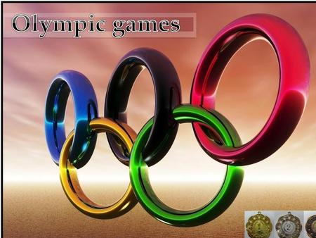  The first Olympic games was in Greek in 776 before Christ and regularly every four years to year 393. It was greatly games with ceremonies and matches.