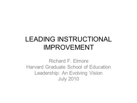 LEADING INSTRUCTIONAL IMPROVEMENT