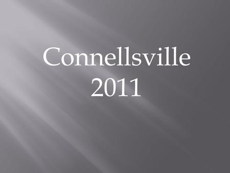 Connellsville 2011. Romans 12:10 In Context.