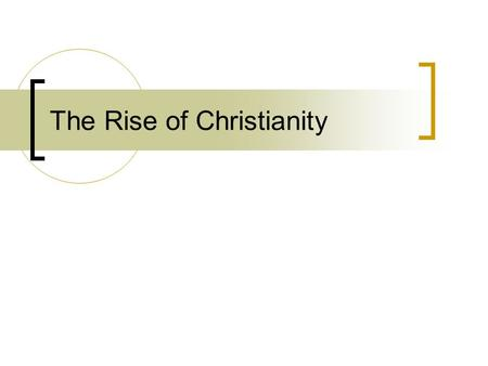 The Rise of Christianity. The Greatest Extent of the Roman Empire – 14 CE.