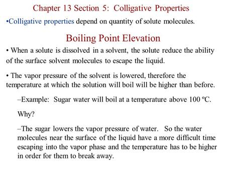 Chapter 13 Section 5: Colligative Properties