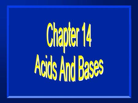 Acid Base Equilibria n Acids and bases are found in many common substances and are important in life processes. n Group Work: Make a list of some common.