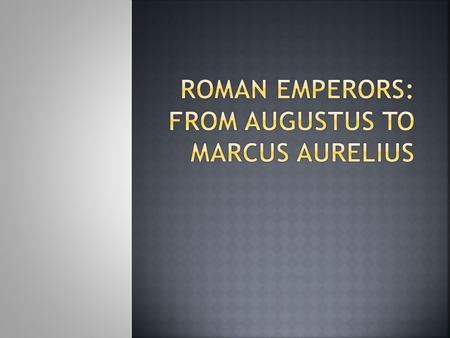  Roman expansion:  Punic Wars Carthage vs. Rome Romans won & gained control over Mediterranean Sea  Julius Caesar Roman general who made himself dictator.