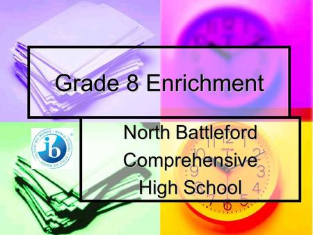 Grade 8 Enrichment North Battleford Comprehensive High School.