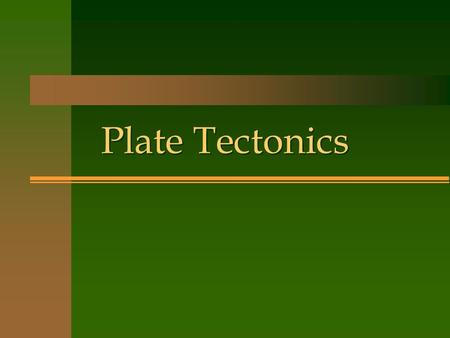"Plate Tectonics. The theory that pieces of Earth's lithosphere are in constant motion, driven by convection currents in the mantle. CD + SFS + ""plates"""