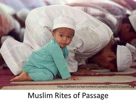 Muslim Rites of Passage