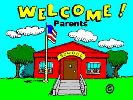 Parents. Welcome to Third Grade! If you have any questions during our presentation, please write it on an index card and questions will be addressed at.