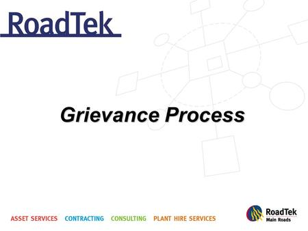 Grievance Process. Definition: A grievance is a written complaint by an employee alleging that they have been adversely affected in their role as an employee.