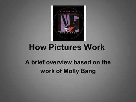 A brief overview based on the work of Molly Bang