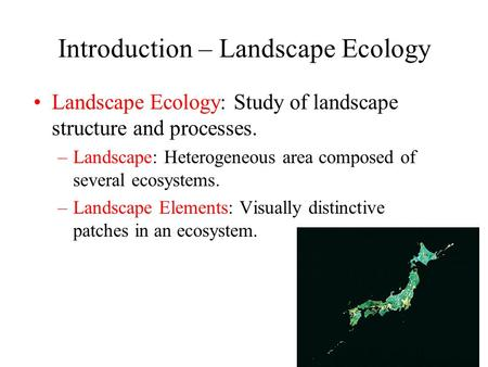 Introduction – Landscape Ecology