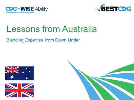 Lessons from Australia Blending Expertise from Down Under.