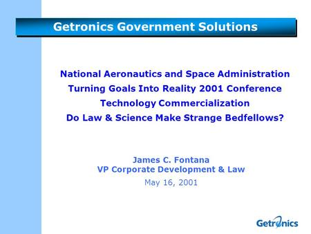 Getronics Government Solutions National Aeronautics and Space Administration Turning Goals Into Reality 2001 Conference Technology Commercialization Do.