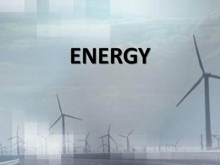 ENERGY. TYPES OF ENERGY Kinetic - energy in motion Potential - stored energy Chemical - energy stored in the bonds of molecules and atoms Nuclear energy-