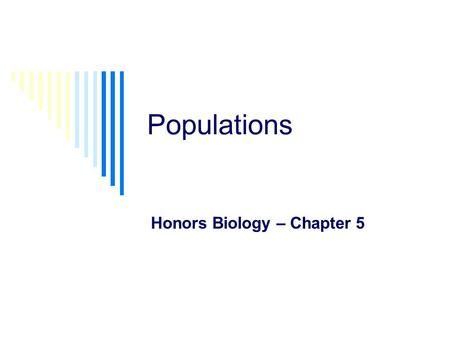 Honors Biology – Chapter 5