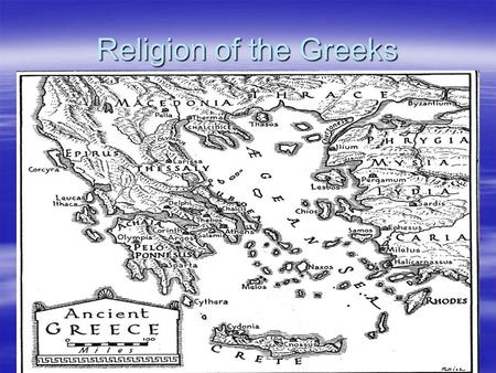 Religion of the Greeks. Class Objective  We will understand how the Greeks tried to explain events in their world through mythology.